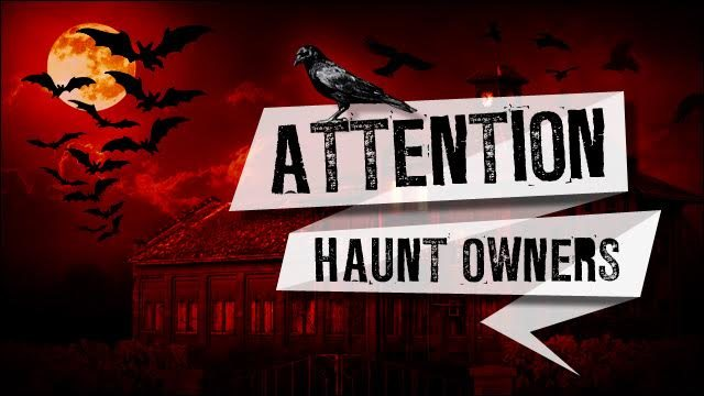 Attention Vermont Haunt Owners